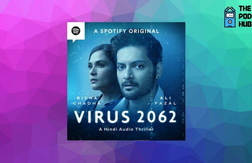 Virus 2062 - Spotify Original
